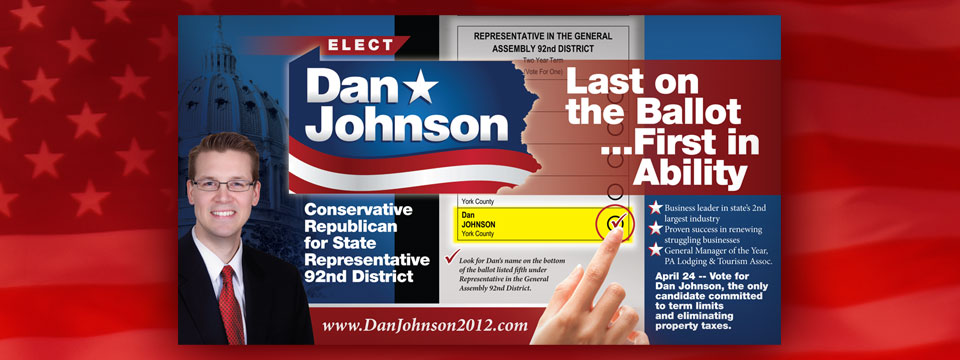 Dan Johnson Last on the Ballot, First in Ability Postcard