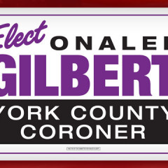 Onalee Gilbert for Coroner Yard Sign
