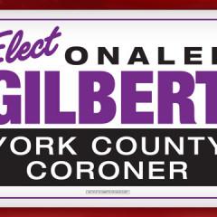 Onalee Gilbert for Coroner Yard Sign