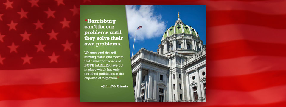 "John McGinnis for State Representative ""Reforming Harrisburg"" Mailer"