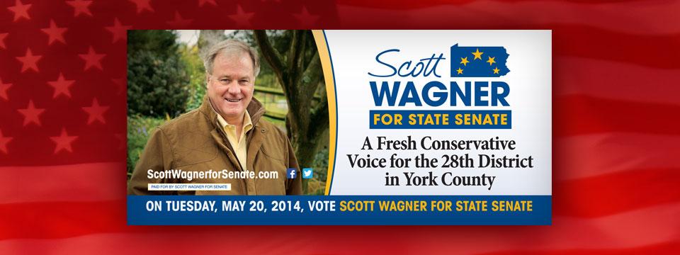 Scott Wagner for State Senate Billboard